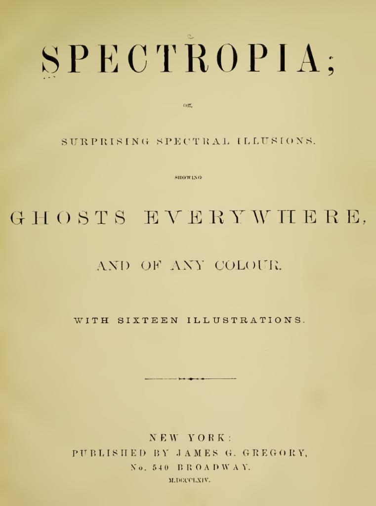 الصفحة الرئيسية لـ Spectropia ، 1864.