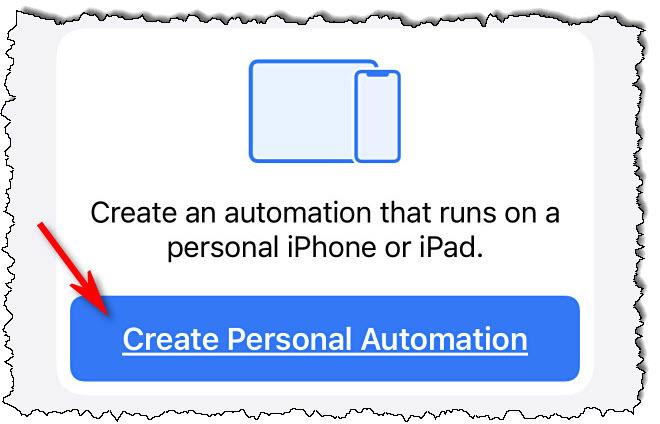 """في اختصارات Apple على iPhone ، انقر فوق """"أنشئ أتمتة شخصية"""""""