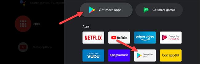 """تحديد """"احصل على المزيد من التطبيقات"""" إما """"متجر جوجل بلاى"""" على Android TV الخاص بك."""