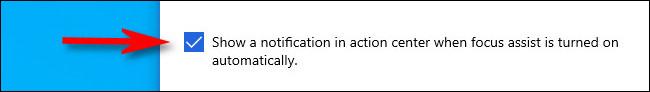 """ضع علامة اختيار على """"عند تنشيط مساعدة التركيز تلقائيًا ، يتم عرض إشعار في مركز التشغيل."""""""
