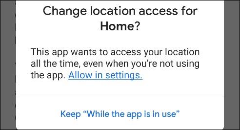 منح أذونات الموقع لـ Google Home.