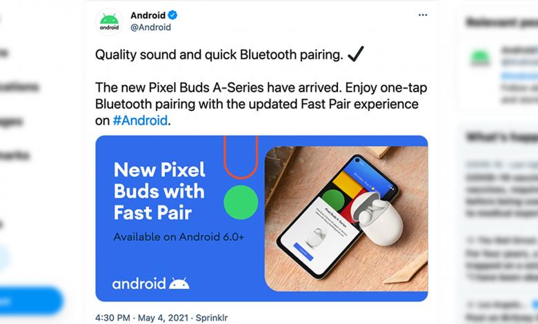 أعلنت Google عن غير قصد عن سلسلة Pixel Buds A على Twitter